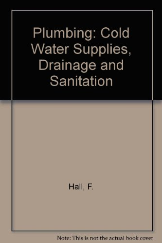 9780177411540: Plumbing: Cold Water Supplies, Drainage and Sanitation
