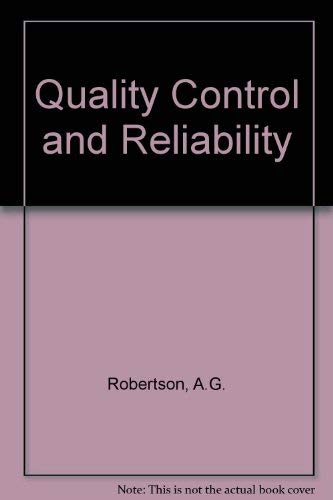 Quality Control and Reliability: Robertson, AG