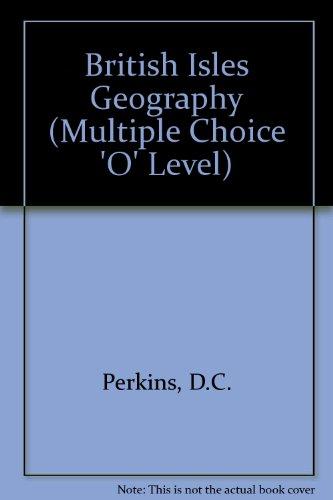 9780177511875: British Isles Geography (Multiple Choice 'O' Level)