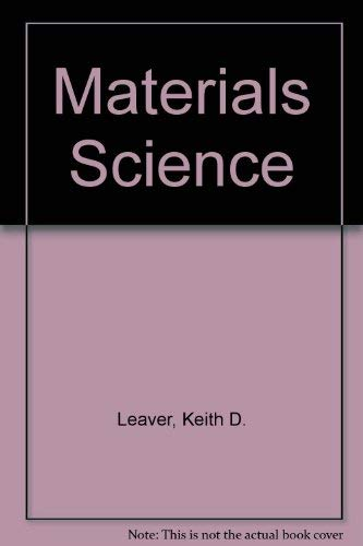 Materials Science: Leaver, Keith D.,
