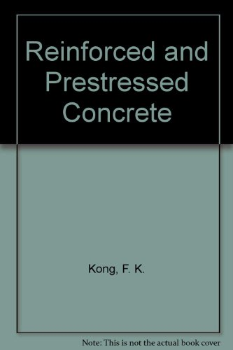 Reinforced and Prestressed Concrete: F. K. Kong,