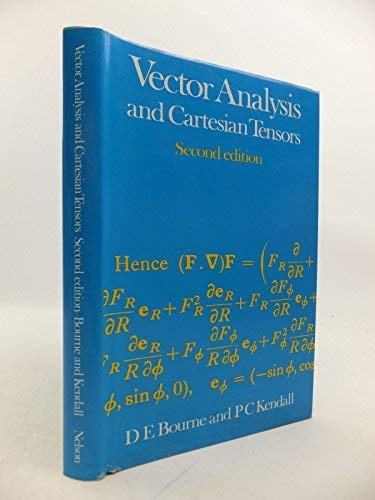 Vector Analysis and Cartesian Tensors: Bourne, Donald Edward,