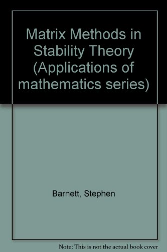 Matrix Methods in Stability Theory (Applications of: Stephen Barnett