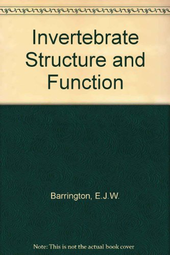 Invertebrate Structure and Function: E J W