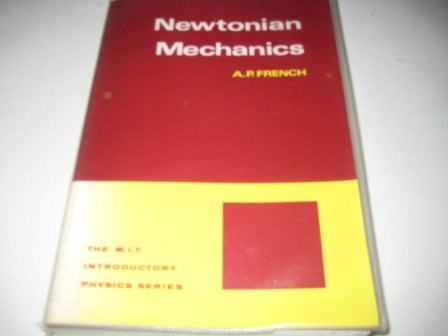 9780177710742: Newtonian Mechanics (MIT Introduction Physics)