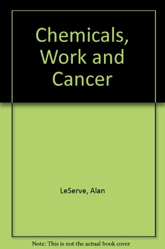 9780177711121: Chemicals, Work and Cancer
