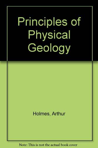 9780177712982: Principles of Physical Geology