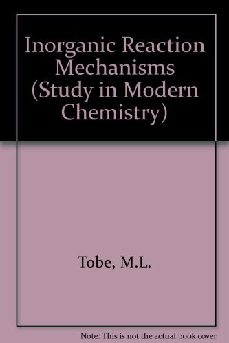 9780177717192: Inorganic Reaction Mechanisms (Study in Modern Chemistry)