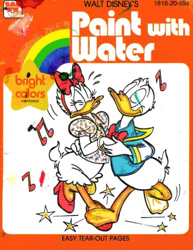9780181820895: Walt Disney's Paint with Water: Bright Colors Nontoxic: Easy Tear-out Pages (18182089C, 03350094120)