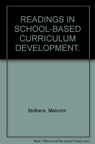 9780185396068: READINGS IN SCHOOL-BASED CURRICULUM DEVELOPMENT.