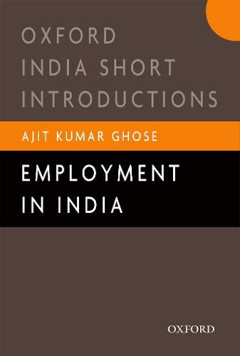 9780190120979: Employment in India (Oxford India Short Introductions Series)