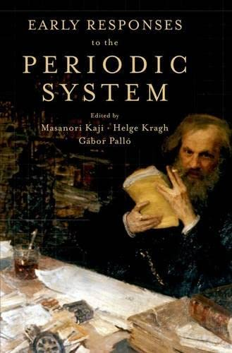 9780190200077: Early Responses to the Periodic System