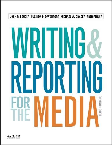 9780190200886: Writing and Reporting for the Media