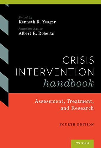 9780190201050: Crisis Intervention Handbook: Assessment, Treatment, and Research