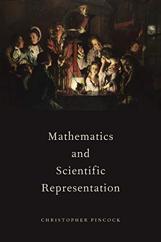 9780190201395: Mathematics and Scientific Representation (Oxford Studies in the Philosophy of Science)