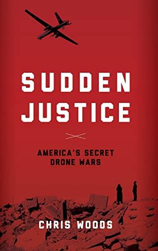 9780190202590: Sudden Justice: America's Secret Drone Wars