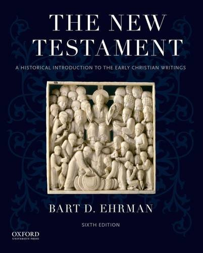 9780190203825: The New Testament: A Historical Introduction to the Early Christian Writings