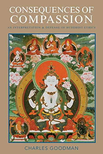 9780190205324: Consequences of Compassion: An Interpretation and Defense of Buddhist Ethics