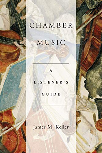 9780190206390: Chamber Music: A Listener's Guide