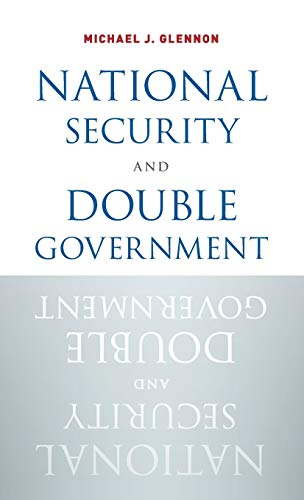 9780190206444: National Security and Double Government