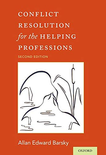 9780190209292: Conflict Resolution for the Helping Professions