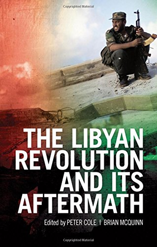 9780190210960: The Libyan Revolution and its Aftermath