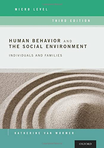 9780190211097: Human Behavior and the Social Environment, Micro Level: Individuals and Families