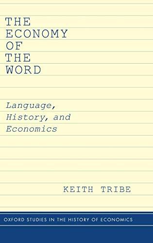 9780190211615: The Economy of the Word: Language, History, and Economics