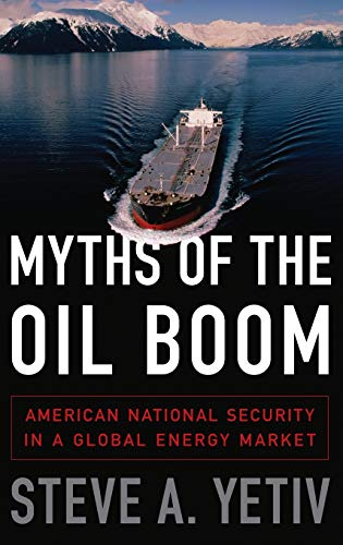 9780190212698: Myths of the Oil Boom: American National Security in a Global Energy Market (Studies in Postwar American Po)