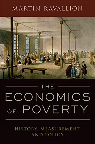 9780190212766: The Economics of Poverty: History, Measurement, and Policy