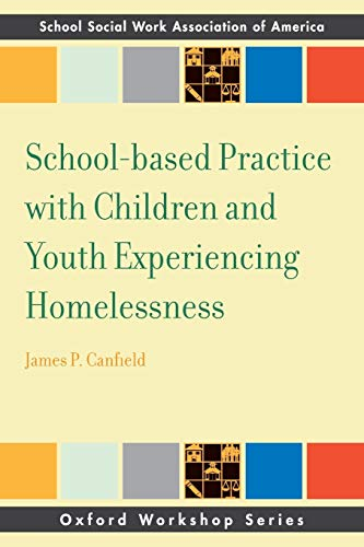 School-based Practice with Children and Youth Experiencing Homelessness (SSWAA Workshop Series): ...