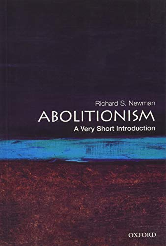 9780190213220: Abolitionism: A Very Short Introduction