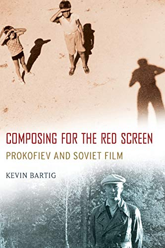 9780190213282: Composing for the Red Screen: Prokofiev and Soviet Film (Oxford Music / Media)