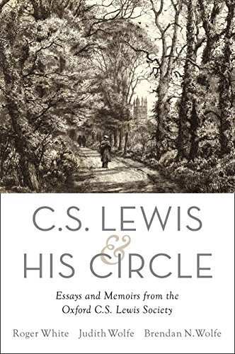 9780190214340: C. S. Lewis and His Circle: Essays and Memoirs from the Oxford C.S. Lewis Society