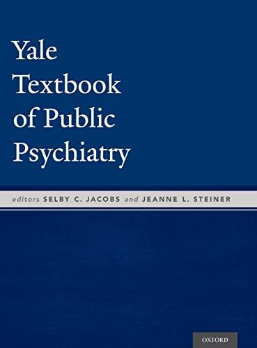 9780190214678: Yale Textbook of Public Psychiatry