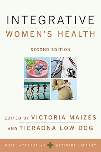 9780190214791: Integrative Women's Health (Weil Integrative Medicine Library)