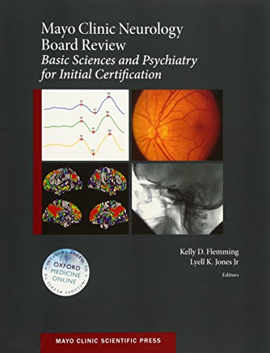 9780190214883: Mayo Clinic Neurology Board Review: Basic Sciences and Psychiatry for Initial Certification (Mayo Clinic Scientific Press)