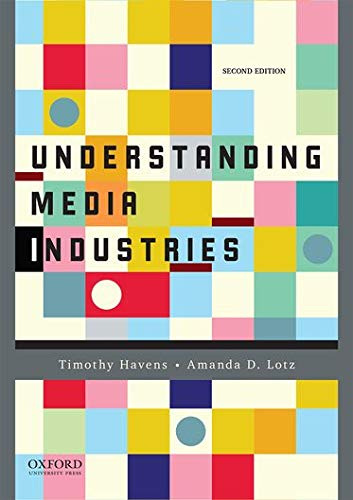 9780190215323: Understanding Media Industries