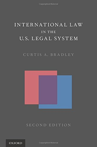 9780190217761: International Law in the U.S. Legal System