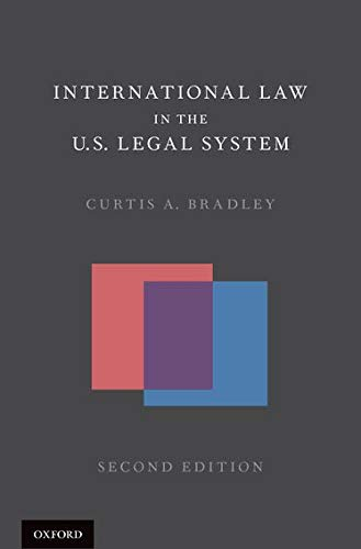 9780190217778: International Law in the U.S. Legal System