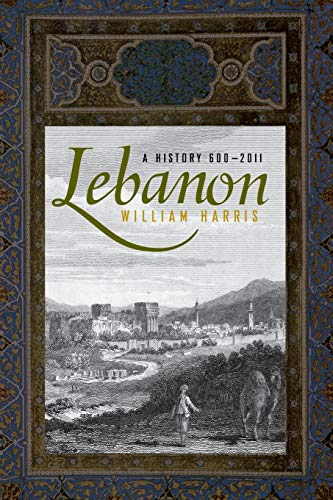 9780190217839: Lebanon: A History, 600 - 2011 (Studies in Middle Eastern History)