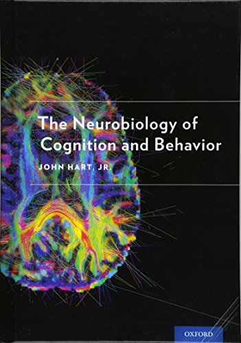9780190219031: The Neurobiology of Cognition and Behavior