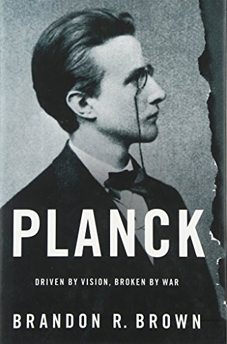 9780190219475: Planck: Driven by Vision, Broken by War