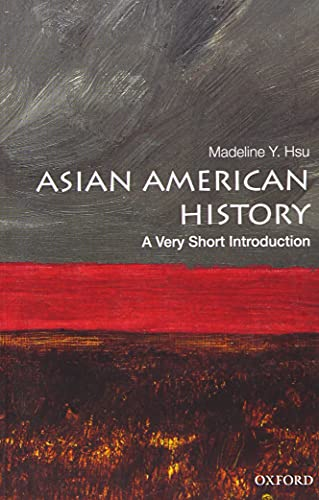 9780190219765: Asian American History: A Very Short Introduction (Very Short Introductions)