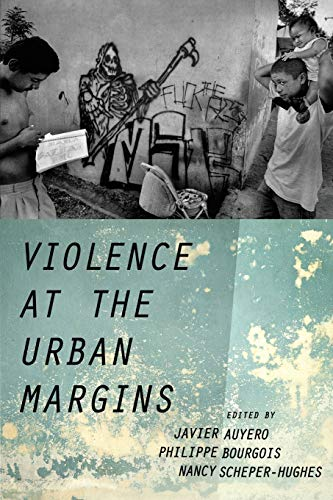 9780190221454: Violence at the Urban Margins (Global and Comparative Ethnography)