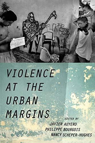 9780190221454: Violence at the Urban Margins
