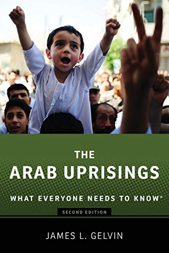 9780190222758: The Arab Uprisings: What Everyone Needs to Know®