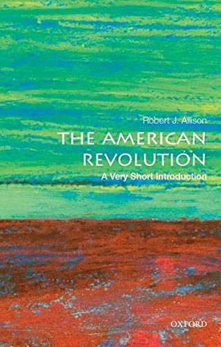 9780190225063: The American Revolution: A Very Short Introduction (Very Short Introductions)