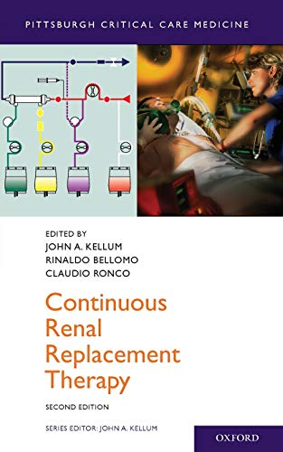 Continuous Renal Replacement Therapy: John A. Kellum