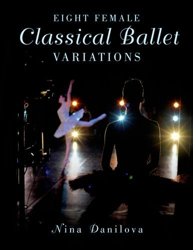 9780190227098: Eight Female Classical Ballet Variations